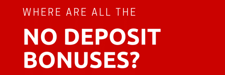 Noticing Fewer No Deposit Bonuses Lately? It Might Not Be Your Imagination