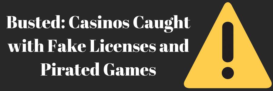 pirated casino games fake licenses